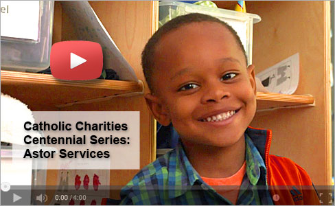 VIDEO: Catholic Charities Centennial Series: Astor Services